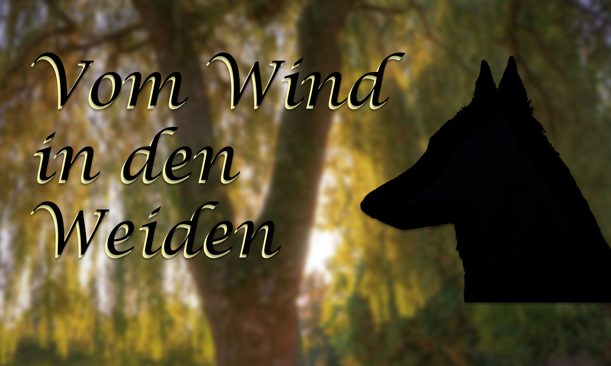 Vom Wind in den Weiden